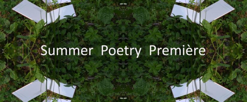 Summer Poetry Première