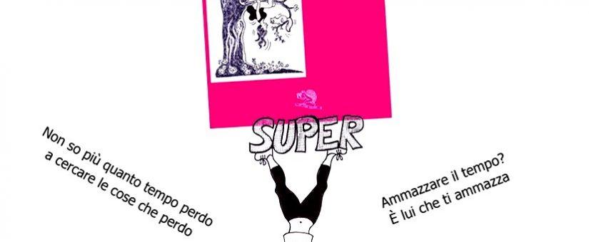 """""""SuperGiù"""" di Giuliana Maldini"""